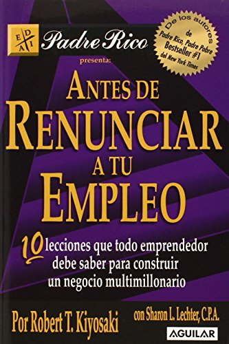 9789707704046: Antes de Renunciar a tu Empleo (Spanish Edition)