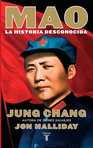 Mao: La Historia Desconocida: Chang, Jung