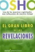 9789707704701: El Gran Libro De Las Revelaciones/ the Book of Understanding, Creating Your Own Path to Freedom (Spanish Edition)