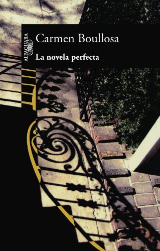 9789707704725: La Novela Perfecta/ the Perfect Novel