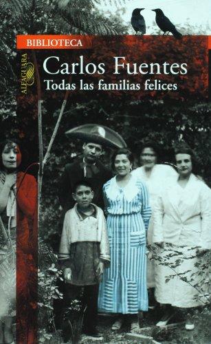 9789707705753: Todas las familias felices (Spanish Edition)