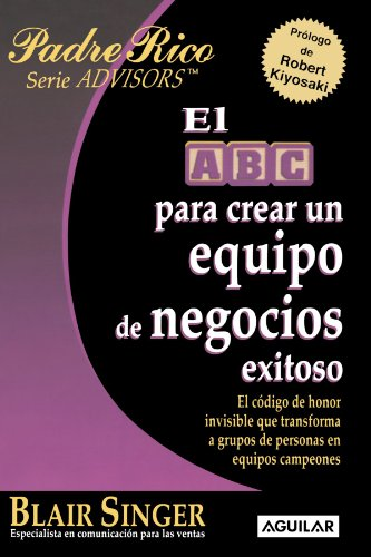 9789707705944: El ABC Para Crear Un Equipo de Negocios Exitoso (the ABC's of Building a Team That Wins)