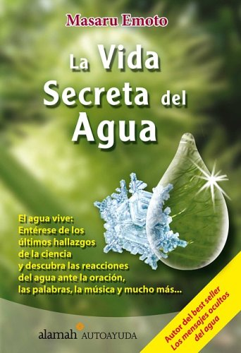 9789707705968: La Vida Secreta del Agua (the Secret Life of Water)