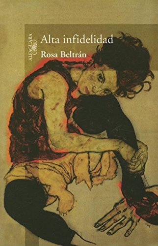 Alta infidelidad (Spanish Edition): Beltr?n, Rosa
