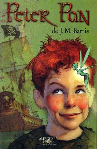 Peter Pan (Alfaguara Infantil y Juvenil) (Spanish Edition): J.M. Barrie