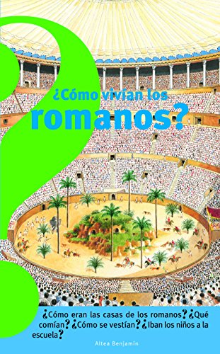 9789707707580: Como vivian los romanos (Spanish Edition) (Coleccion Altea Benjamin)