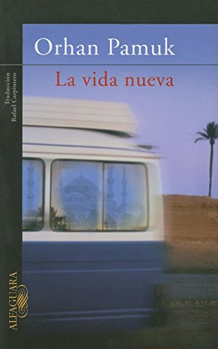 9789707707764: La vida nueva (Spanish Edition)