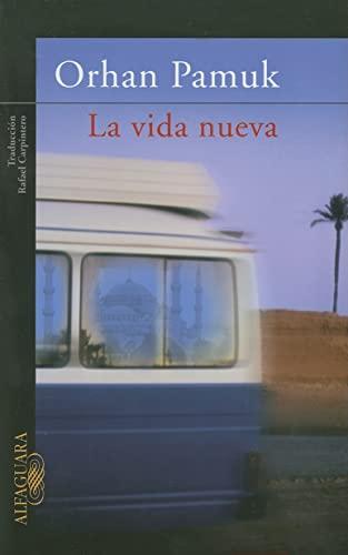 9789707707764: La vida nueva (Spanish Edition)