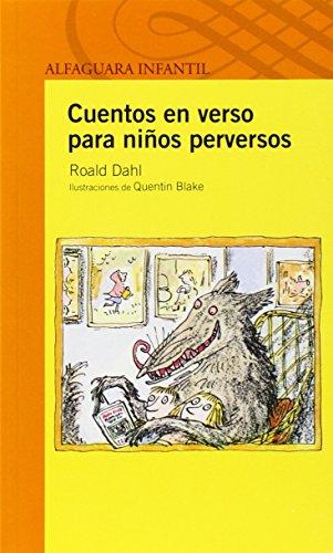 9789707707955: Cuentos en versos para niños perversos (Spanish Edition)