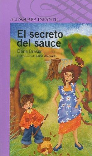 9789707708020: El Secreto del Sauce (Alfaguara Infantil)