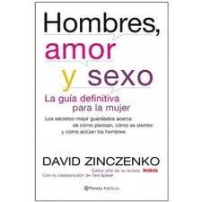 Los Hombres, El Amor Y El Sexo: david zinczenko