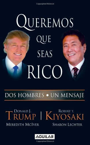 9789707708174: Queremos que seas rico (Spanish Edition)