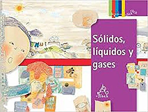 9789707709102: Sólidos, líquidos y gases (Click Click: Ciencia Básica / Basic Science) (Spanish Edition)