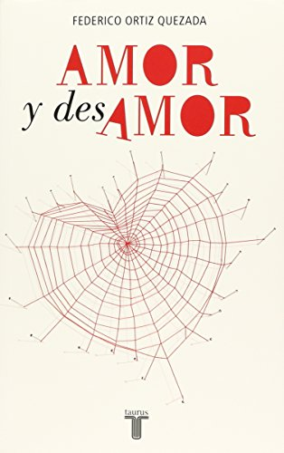 9789707709188: Amor Y Desamor