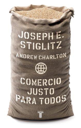 9789707709287: Comercio justo para todos/ Fair Trade for All: How Trade Can Promote Development (Pensamiento / Taurus) (Spanish Edition)