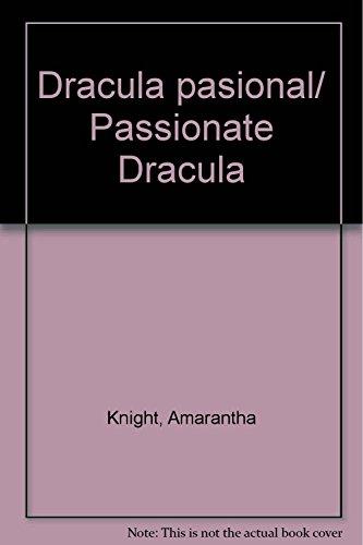 9789707750043: Dracula pasional/ Passionate Dracula