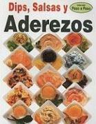 9789707750289: Dips, Salsa Y Aderezos (Coleccion Paso a Paso) (Spanish Edition)