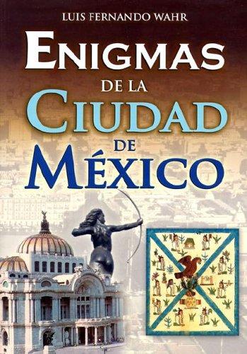 9789707750302: Enigmas de la ciudad de Mexico/ Enigmas of Mexico City (Spanish Edition)