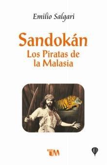 Sandokan: Los Piratas De La Malasia (Spanish: Salgari, Emilio
