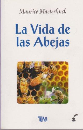 9789707750869: La vida de las abejas/ The Life of the Bee (Spanish Edition)
