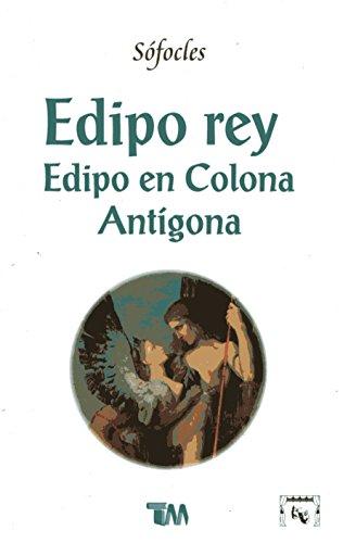 9789707750906: Edipo rey & Edipo en Colona & Antigona (Spanish Edition)