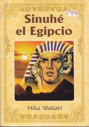 9789707750975: Sinuhe el egipcio