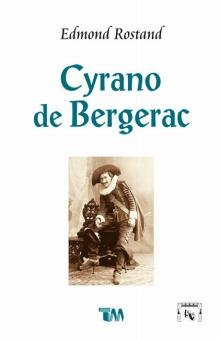 9789707751132: Cyrano de Bergerac (Spanish Edition)
