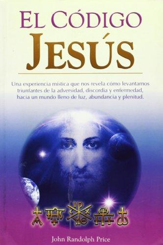 9789707751354: El Codigo Jesus/ the Jesus Code (Spanish Edition)
