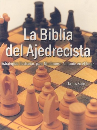 9789707751484: La biblia del ajedrecista/ The Chess Bible (Spanish Edition)