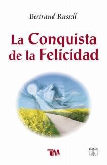 9789707751668: La conquista de la felicidad/ The Conquest of Happiness (Spanish Edition)