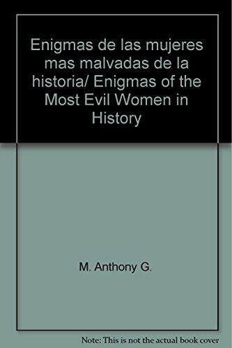 9789707751798: Enigmas de las mujeres mas malvadas de la historia/ Enigmas of the Most Evil Women in History (Spanish Edition)