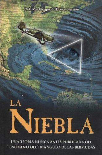 La Niebla (Spanish Edition): Rob MacGregor & Bruce Gernon