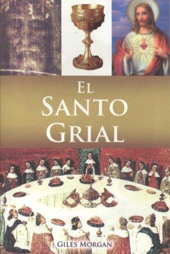 El Santo Grial (Spanish Edition): Morgan, Giles