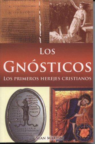 Los Gnósticos (Spanish Edition): Sean Martin