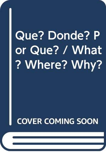 9789707753549: Que? Donde? Por Que? / What? Where? Why? (Spanish Edition)