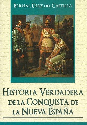 9789707753662: Historia verdadera de la conquistade la nueva Espa�a (Grandes Novelas (Tomo))