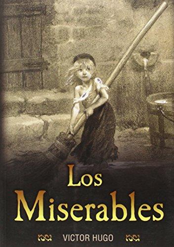 Los Miserables Les Miserables: Victor Hugo
