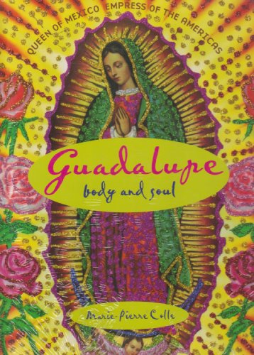 9789707770270: Guadalupe Body E Soul (Spanish Edition)