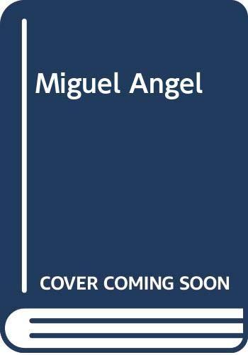 9789707770423: Miguel Angel (Spanish Edition)