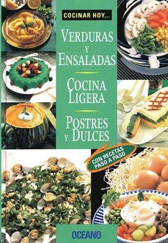 9789707770485: Cocinar Hoy... Verduras y Ensaladas, Cocina Ligera, Postres y Dulces (Spanish Edition)