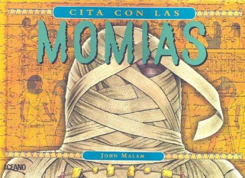 9789707770881: Cita Con Las Momias: Con Acetatos (Y Ahora Los Ninos) (Spanish Edition)
