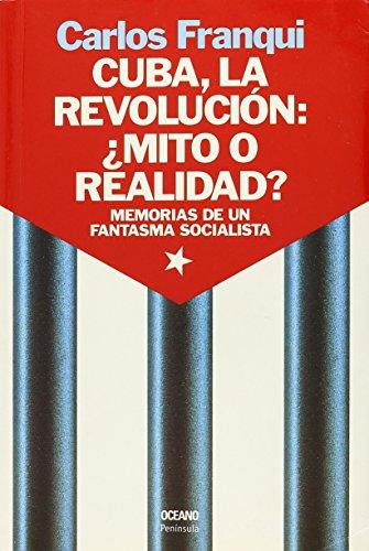 9789707771376: Cuba, La Revolucion/ Cuba, the Revolution: Mito O Realidad/ Myth or Reality (El Ojo Infalible) (Spanish Edition)