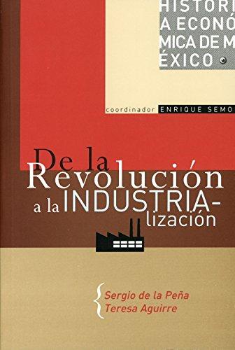 9789707772373: Historia economica de Mexico: De La Revolucion a La Industrializacion (Historia De Mexico) (Spanish Edition)