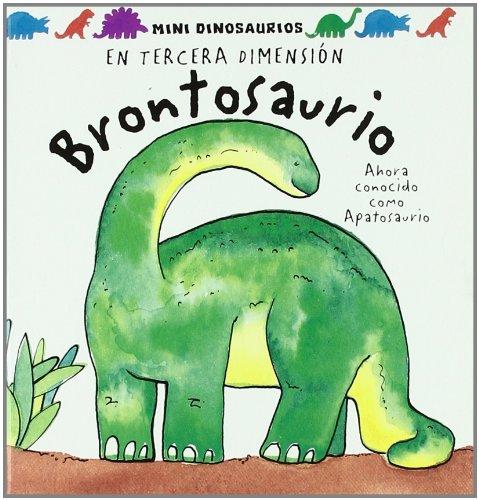 9789707773653: Brontosaurio/ Brontosaurus: Brontosaurio (Mini Dinos) (Spanish Edition)