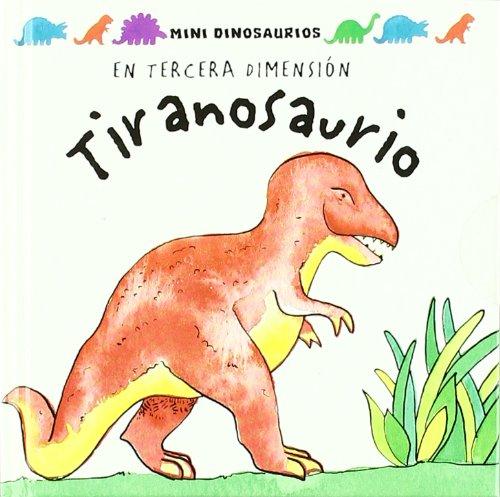 9789707773707: Tiranosaurio/ Tyrannosaurus (Mini Dinos) (Spanish Edition)