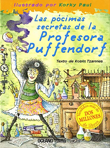 9789707773967: Las Pocimas secretas de la Profesora Puffendorf/ The Secret Potions Of The Teacher Puffendorf (Albumes)