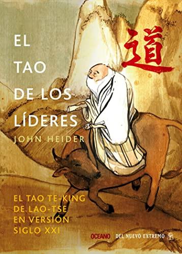 Tao de los líderes, El (9789707774599) by John Heider