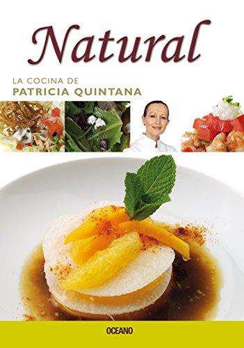 9789707774766: Natural (La cocina de patricia quintana) (Spanish Edition)