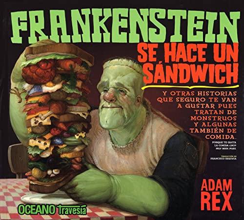 9789707775022: Frankenstein se hace un sandwich/ Frankenstein Makes a Sandwich (Spanish Edition)