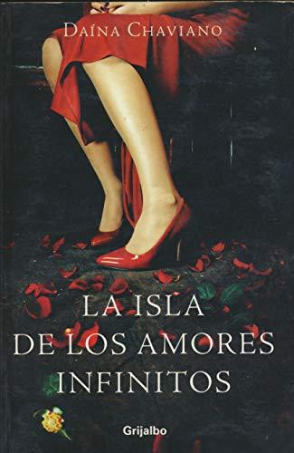9789707800663: La Isla De Los Amores Infinitos
